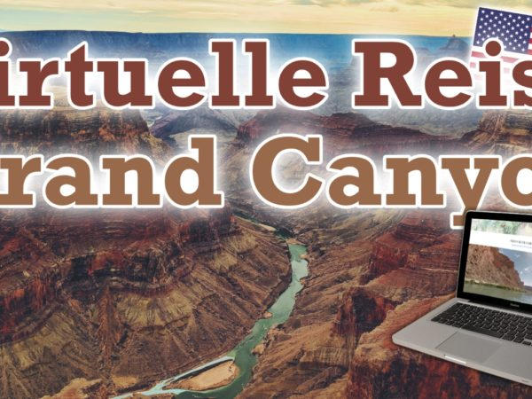 Virtuelle Reise zum Grand Canyon