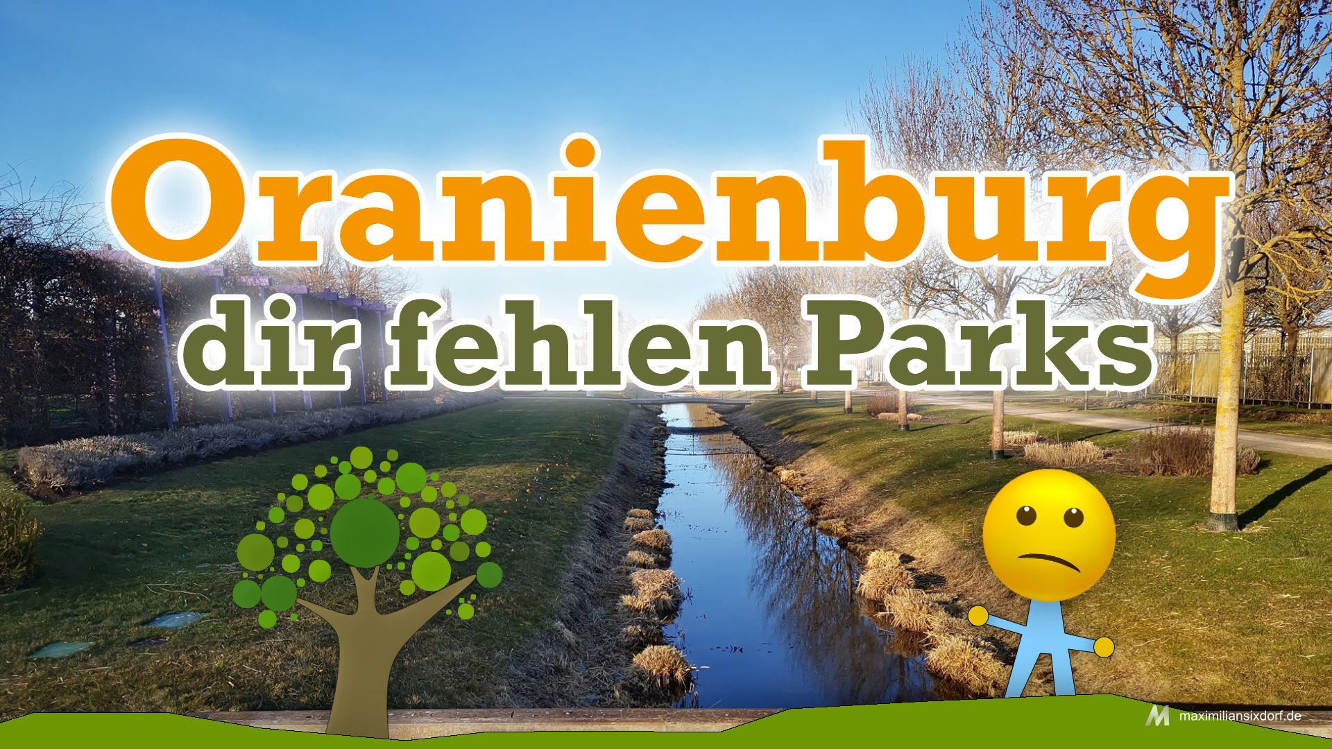 Oranienburg braucht Parks!